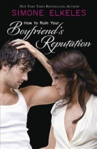 Book Cover - How to Ruin Your Boyfriend's Reputation
