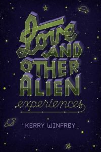 Book Cover - Love and Other Alien Experiences