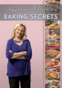 Video Cover Image - Lyndey Milan's Baking Secrets