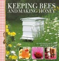 Keeping Bees and Making Honey book cover