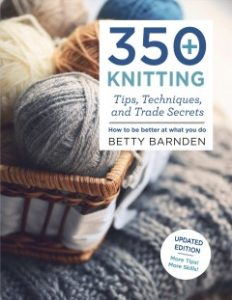 Book Cover - 350+ Knitting Tips, Techniques, and Trade Secrets
