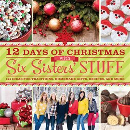 12 Days of Christmas with Six Sisters' Stuff Book Cover
