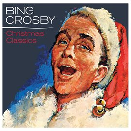 Bing Crosby's Christmas Classics CD Cover