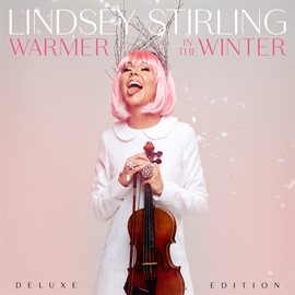 Warmer in Winter by Lindsey Stirling CD Cover